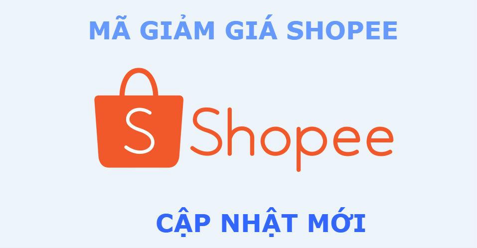 Voucher Shopee, Mã giảm giá Shopee cập nhật mới nhất